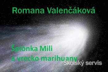 Špiónka Mili a vrecko marihuany - 2 časť