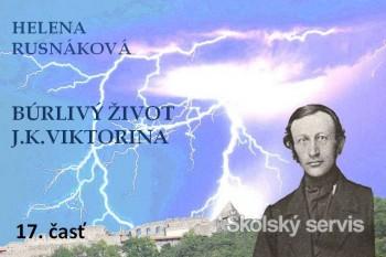 Búrlivý život J.K.Viktorina - 17. časť