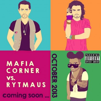 Mafia Corner a Rytmaus budú spolu ´pit´