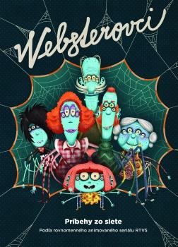 Websterovci sú prvý 3D animovaný seriál, ktorý vznikol na Slovensku