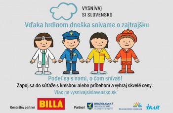 Hrdinovia dneška nám umožňujú snívať o Slovensku zajtrajška