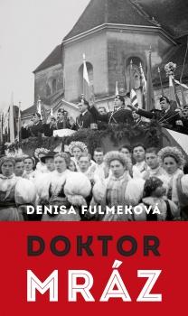 Mrazivý príbeh z obdobia slovenského štátu,taká je kniha Denisy Fulmek